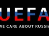 УЕФА запретил баннер «UEFA — we care about Russia»