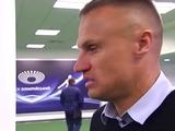 Вячеслав Шевчук: «Я убедительно сказал, что мы должны очень жестко прессинговать «Динамо»