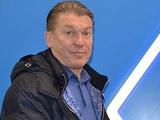 Олег Блохин: «Игру надо было заканчивать раньше»