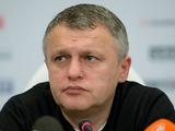 Игорь Суркис: «Принятия решений на горячую голову не будет»