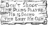 Не стреляйте в пианиста...