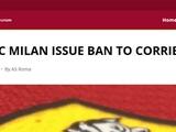 «Милан» и «Рома» объявили бойкот Corriere dello Sport за заголовок «Черная пятница»
